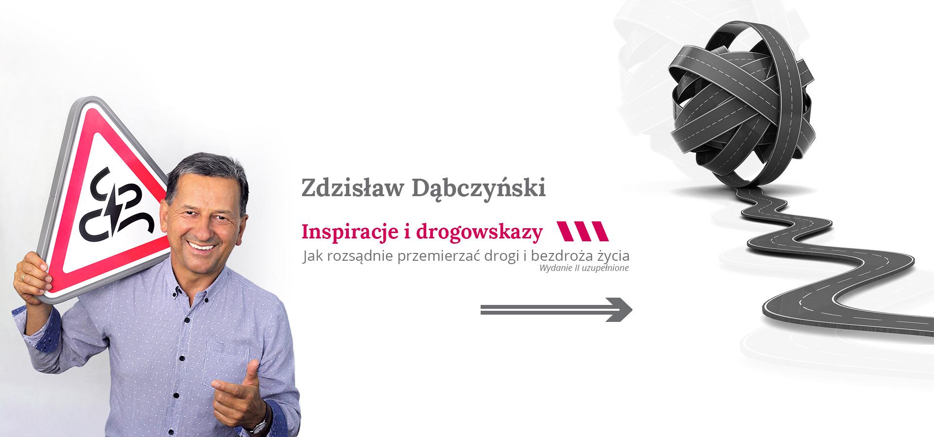 Inspiracje i drogowskazy Zdzisław Dąbczyński